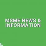 MSME News & Information