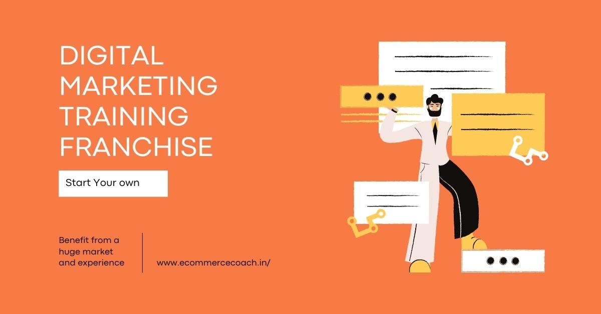 Digital Marketing Training Franchise
